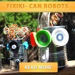 Fixiki- Can Robots