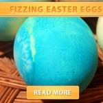 Fizzing Easter Eggs